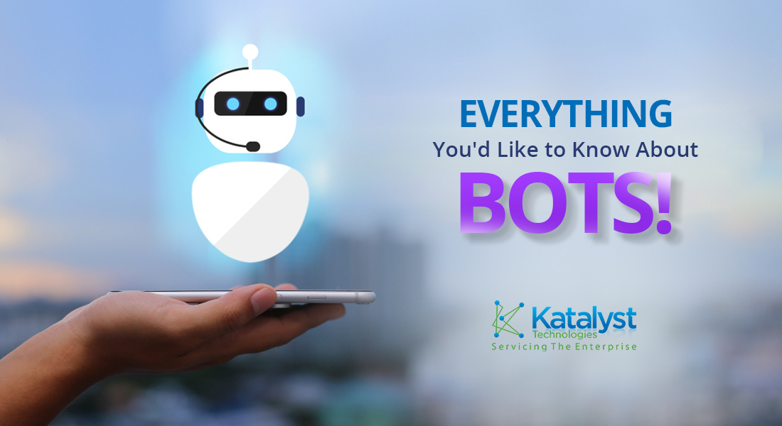 Everything You'd Like to Know About Bots